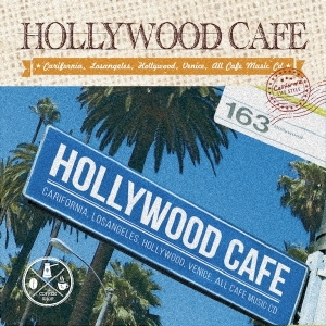 ショップBGMにもおすすめ♪【洋楽 MixCD・MIX CD】Hollywood Cafe -California Life Style- / V.A【M便 2/12】