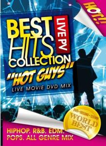 男性アーティースト・ライブBest Hits Live PV Collection -Hot Guy- / V.A