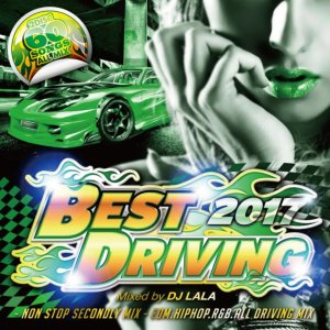 Best Driving -Non Stop Secondly Mix- / DJ Lala