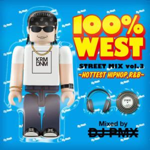 最新のWest Coast HIPHOP R&BをMIX!【洋楽 MixCD・MIX CD】100% West Street Mix Vol.3 -Hottest HIPHOP,R&B- / DJ PMX【M便 1/12】