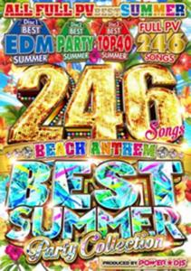 EDM・パーティー・サマーソング・TOP40・夏曲・フルPV246 Songs Best Summer Party Collection / Power★DJS