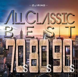 70'Sから90'Sまでの大ヒット曲を厳選!【洋楽CD・MixCD】All Classics Best -70's 80's 90's- / DJ Ring【M便 2/12】