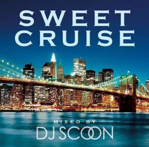 嬉し懐かしの90'sの名盤R&B!【洋楽 MixCD・MIX CD】Sweet Cruise / DJ Scoon【M便 2/12】