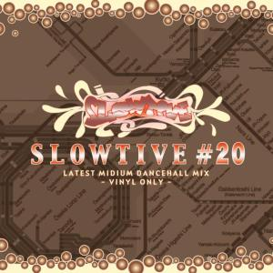 Slowtive #20 -Latest Midium Dancehall Mix- / Serpent