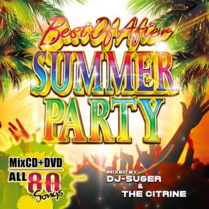 MixCD・MixDVD・2枚組・サマー・パーティーBest Of After Summer Party / DJ Suger & The Citrine