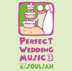 甘ーいR&B Mix!!【MixCD】Perfect Wedding Music 3 / DJ Souljah【M便 2/12】