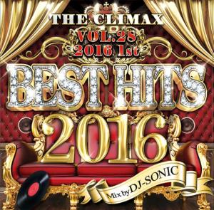 一度聞けば虜になる!【洋楽 MixCD・MIX CD】The Climax 28 -Best Hits 2016 1st- / DJ Sonic【M便 2/12】