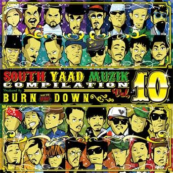 ジャパニーズ・レゲエ・ジャパレゲSouth Yaad Muzik Compilation Vol.10 (CD) / Various