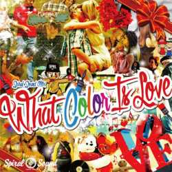 『Love』がテーマの甘く切ない一枚!【MixCD】Spiral Sound Mix -What Color Is Love- / Spiral Sound【M便 1/12】