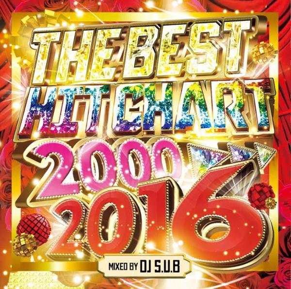 Club Hits黄金期スーパーベスト!!【洋楽 MixCD・MIX CD】The Best Hit Chart 2000-2016 / DJ S.U.B【M便 2/12】