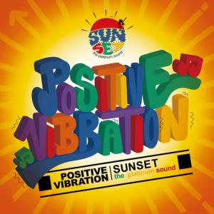 ヘコんだ時に元気になれるジャパニーズ・ダブMix!【MixCD・MIX CD】Positive Vibration / Sunset The Platinum Sound【M便 2/12】