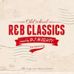 90年代R&Bクラシック!!【MixCD】Old School  R&B Classics / DJ Mighty【M便 2/12】