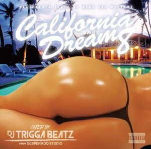 ウェッサイCalifornia Dream Vol.8 / DJ Triggabeatz