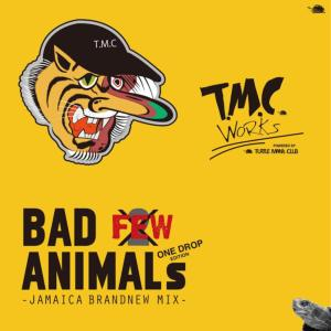 Turtle Man's ClubによるOne Drop Mix!【洋楽CD・洋楽 MixCD】Bad Animals Mix Vol.Few It's Not 2 -Jamaica Brand New Mix- / T.M.C Works【M便 1/12】