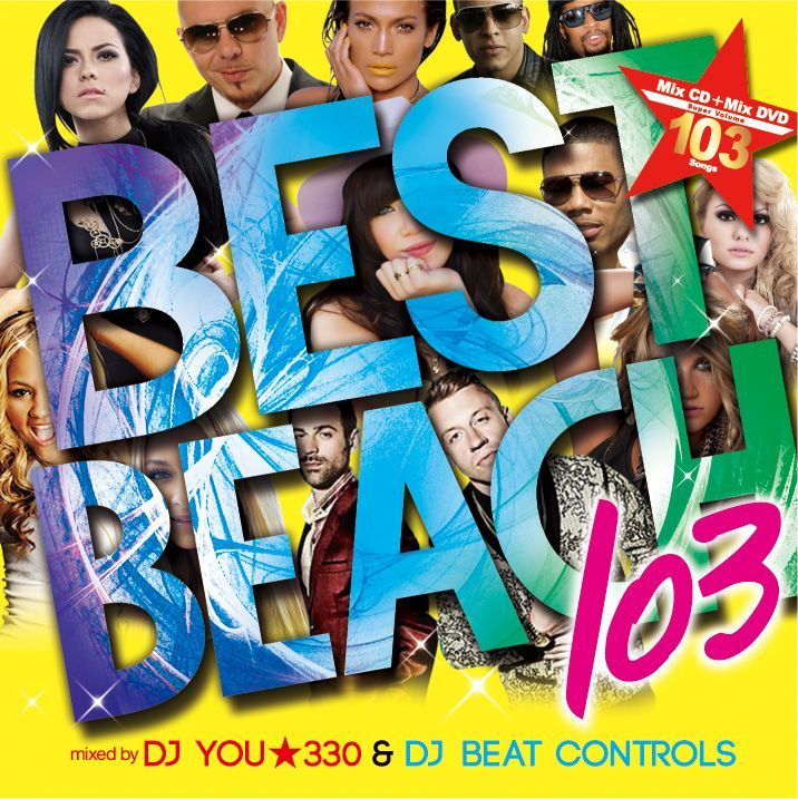 オールジャンル・ヒップホップ・R&B・EDM【MixCD】Best of Beach Party 103 / DJ You★330 & DJ Beat Controls【M便 2/12】
