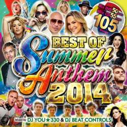 この夏あなたを1番アゲます!!【MixCD】Best Of Summer Anthem 2014 / DJ You★330 & DJ Beat Controls【M便 2/12】