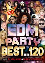 最強のEDMベストパーティーミックス!!【MixCD】【DVD】EDM Party Best Hits 120 / DJ You★330 & DJ Beat Controls【M便 5/12】