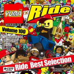 ついにRide Vol.100到達!【MixCD】Ride Vol.100 / DJ Yuma【M便 2/12】
