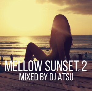 R&B Reggae癒しミックス♪【洋楽CD・MixCD】Mellow Sunset Vol.2 / DJ Atsu【M便 1/12】