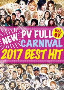 皆が大好きなPVがズラリ!!!【洋楽DVD・MixDVD】New PV Full Carnival Vol.07 -2017 Best Hit- / V.A【M便 6/12】