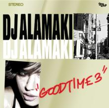 Good Time Vol.3 / DJ Alamaki【M便 2/12】