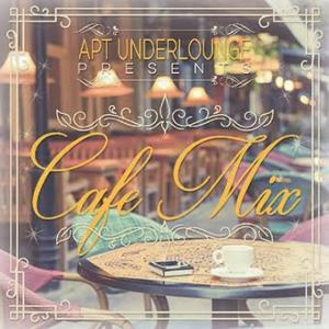 究極の癒しカフェミュージック!!【洋楽 MixCD・MIX CD】Apt Underlounge Presents Cafe Mix / Apt Recordings【M便 2/12】