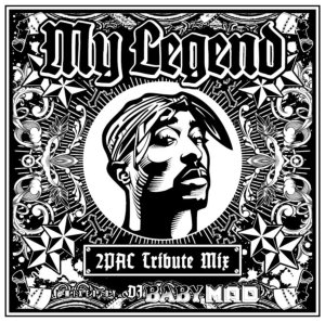 伝説のラッパー追悼Mix!【洋楽CD・MixCD】My Legend -2Pac Tribute Mix- / Mixed by DJ BABY MAD【M便 1/12】