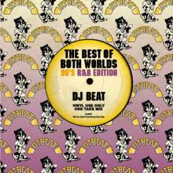 90's R&B Mix!!【MixCD】The Best Of Both Worlds -90's R&B Edition- / DJ Beat【M便 2/12】