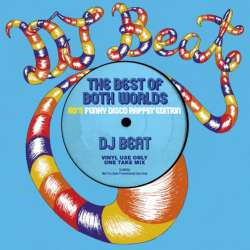Hip Hop DJ 界のDJ Beat が送る!!【MixCD】The Best Of Both Worlds -80's Funky Disco Rappin' Edition- / DJ Beat【M便 2/12】