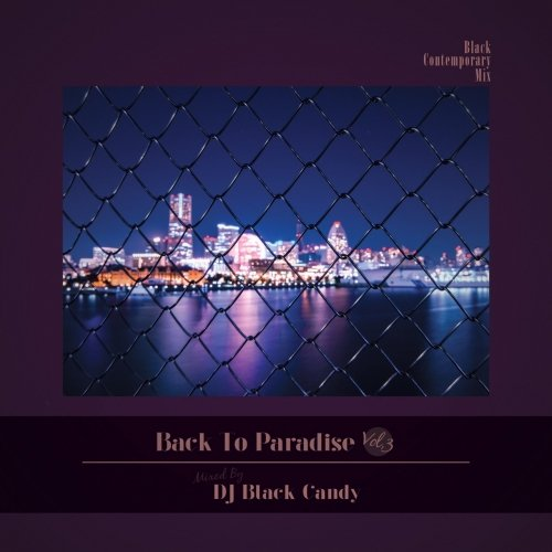 甘美な80's アーバンソウル至極の一枚!【洋楽CD・MixCD】Back To Paradise Vol.3 / DJ Black Candy【M便 2/12】