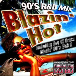 Blazin' Hot -90's R&B Mix- / DJ Bo【M便 1/12】