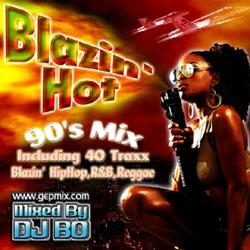 Blazin' Hot -90's Mix- / DJ Bo【M便 1/12】