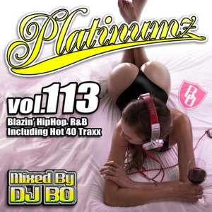 最新HipHopとR&B!【洋楽CD・MixCD】Platinumz Vol.113 / DJ Bo【M便 1/12】