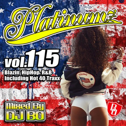 最新HipHopとR&B!【洋楽CD・MixCD】Platinumz Vol.115 / DJ Bo【M便 1/12】