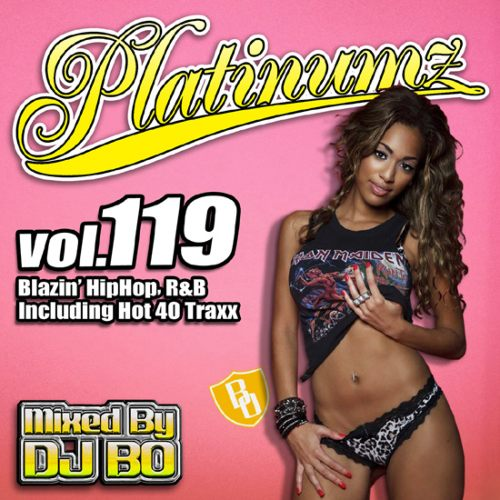 最新HipHopとR&B!【洋楽CD・MixCD】Platinumz Vol.119 / DJ Bo【M便 1/12】