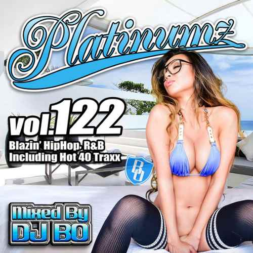 最新HipHopとR&B!【洋楽CD・MixCD】Platinumz Vol.122 / DJ Bo【M便 1/12】