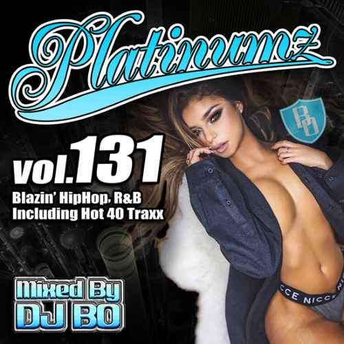 最新HipHopとR&B!【洋楽CD・MixCD】Platinumz Vol.131 / DJ Bo【M便 1/12】