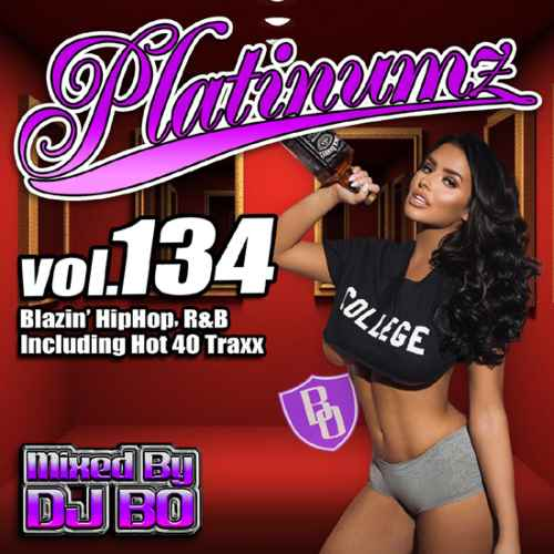 最新HipHopとR&B!【洋楽CD・MixCD】Platinumz Vol.134 / DJ Bo【M便 1/12】