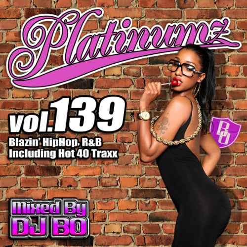 最新HipHopとR&B!【洋楽CD・MixCD】Platinumz Vol.139 / DJ Bo【M便 1/12】
