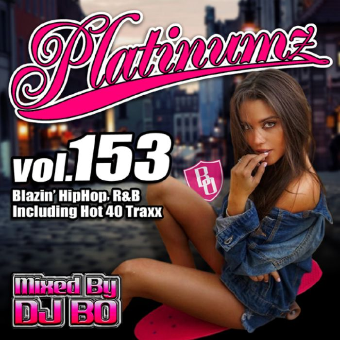 洋楽CD MixCDPlatinumz Vol.153 / DJ Bo