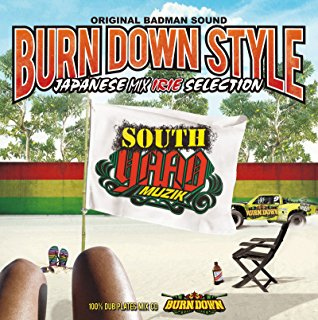 【CD・MixCD】Burn Down Style Japanese Mix -Irie Selection- / Burn Down