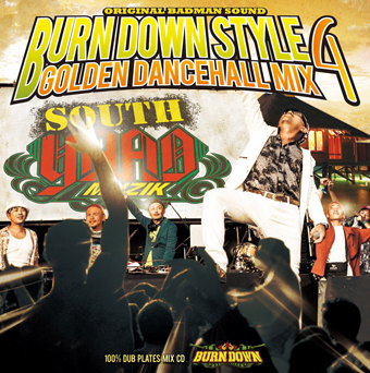 この黄金期時代があるから今がある!【CD】Burn Down Style -Golden Dancehall Mix 4- / Burn Down【M便 2/12】