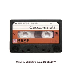 ヒップホップ・コモンCommon Mix Vol.1 / Mr.Beats a.k.a. DJ Celory