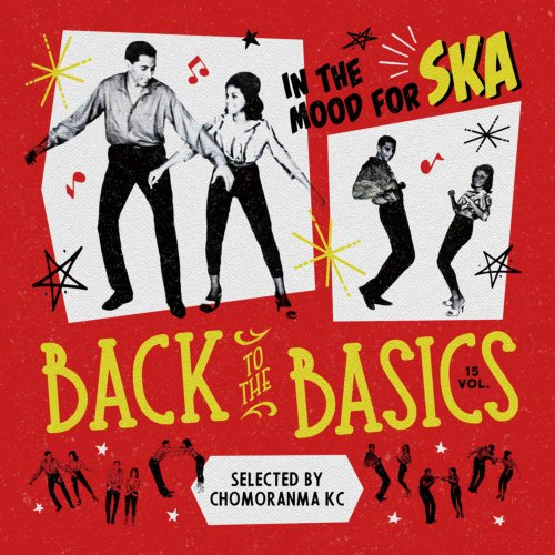 レゲエ・スカ・名曲Back To The Basics Vol.15 -In The Mood For SKA- / Chomoranma Sound