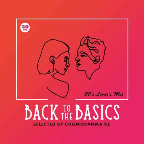 ラバースチューンのシングルヒット!【洋楽CD・MixCD】Back To The Basics Vol.20 -00's Lovers Mix- / Chomoranma【M便 1/12】