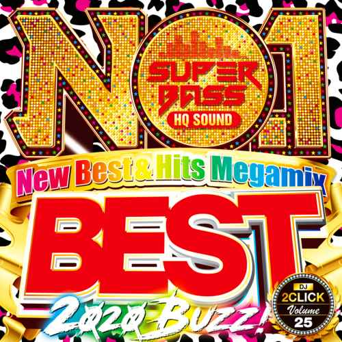 ぶっちぎりの高音質&Mix!【洋楽CD・MixCD】No.1 Super Bass -2020 Buzz- / DJ 2Click【M便 2/12】