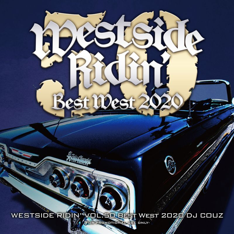 最高にクールな西海岸産Hip Hop 'n R&B! 洋楽CD MixCD Westside Ridin' Vol. 50 -Best West 2020- / DJ Couz【M便 2/12】