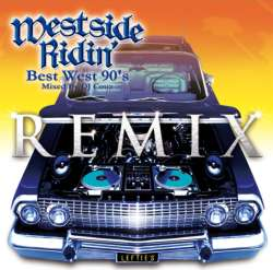 ウェッサイ・ヒップホップ【MixCD】Westside Ridin' -Best West 90's Remix- / DJ Couz【M便 2/12】