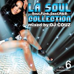 LA Soul Collection Vol.6 / DJ Couz【M便 2/12】