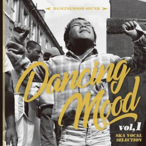 ジャマイカ音楽の基礎「SKA」歌物をピックアップ!【CD・MixCD】Dancing Mood Vol.1 -Ska Vocal Selection- / Dancingmood【M便 1/12】